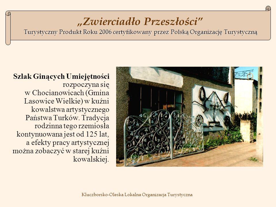 Szlak Ginących Umiejętności rozpoczyna się w Chocianowicach (Gmina Lasowice Wielkie) w kuźni kowalstwa artystycznego Państwa Turków.