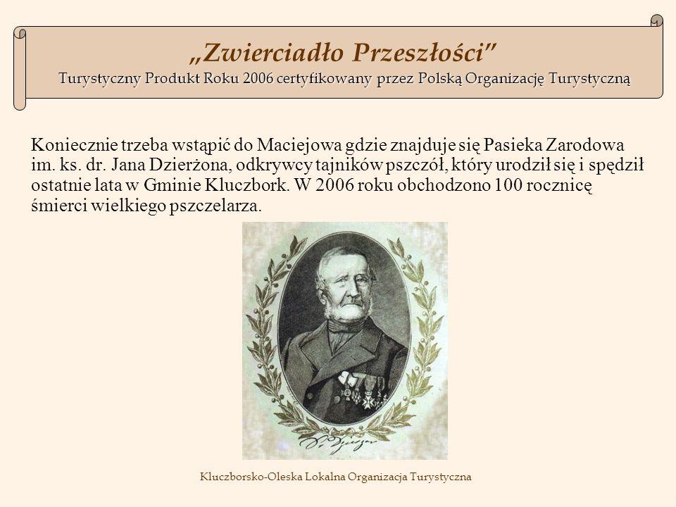 Koniecznie trzeba wstąpić do Maciejowa gdzie znajduje się Pasieka Zarodowa im.