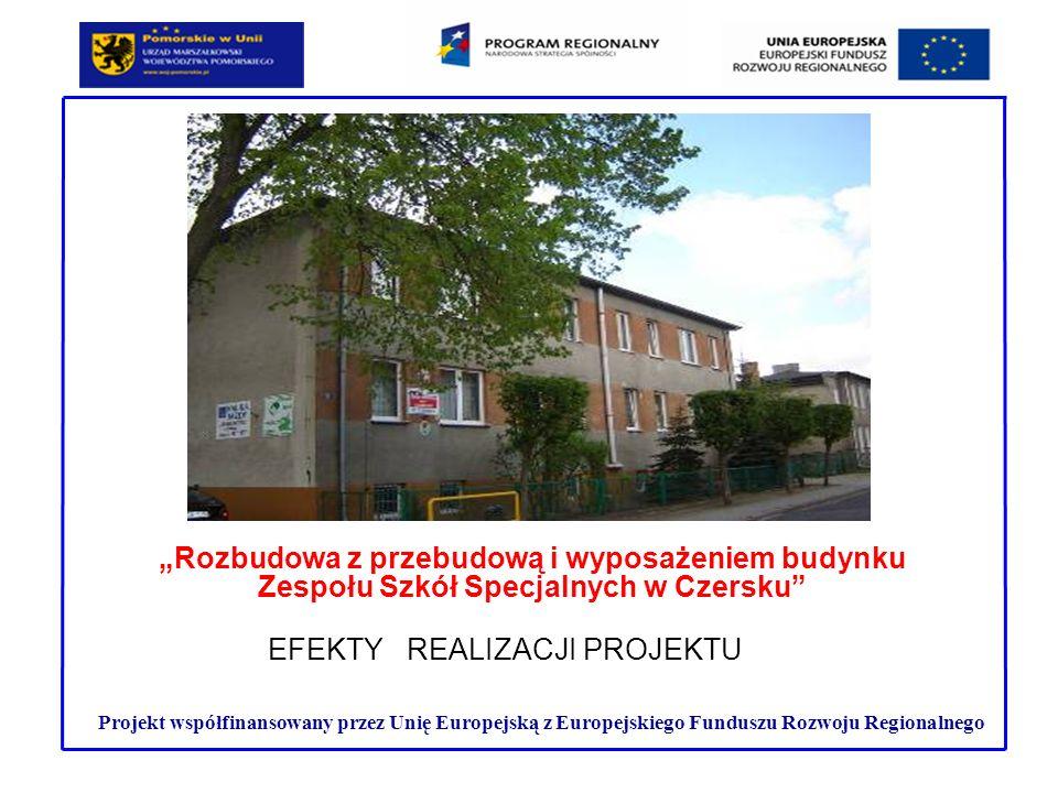 Realizacja projektu jako element działań systemowych Rozbudowa z przebudową i wyposażeniem budynku Zespołu Szkół Specjalnych w Czersku to kolejne ważne przedsięwzięcie samorządu powiatowego w Chojnicach potwierdzające konsekwentne, systematyczne dążenie do zapewnienia jak największej niezależności osób niepełnosprawnych w codziennej egzystencji, do zwiększania ich uczestnictwa w życiu społecznym.