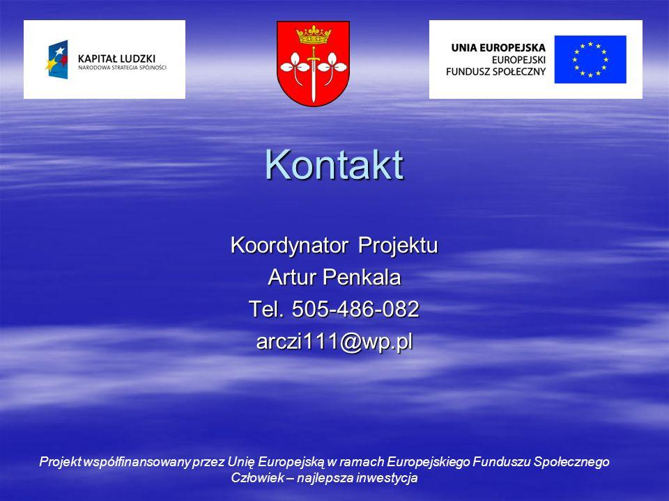 Kontakt Koordynator Projektu Artur Penkala Tel.