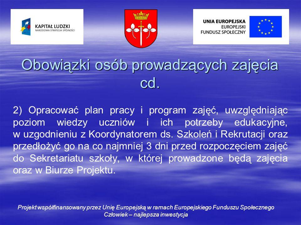 Obowiązki osób prowadzących zajęcia cd.