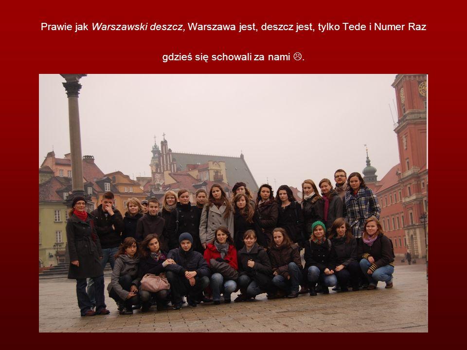 Prawie jak Warszawski deszcz, Warszawa jest, deszcz jest, tylko Tede i Numer Raz gdzieś się schowali za nami.