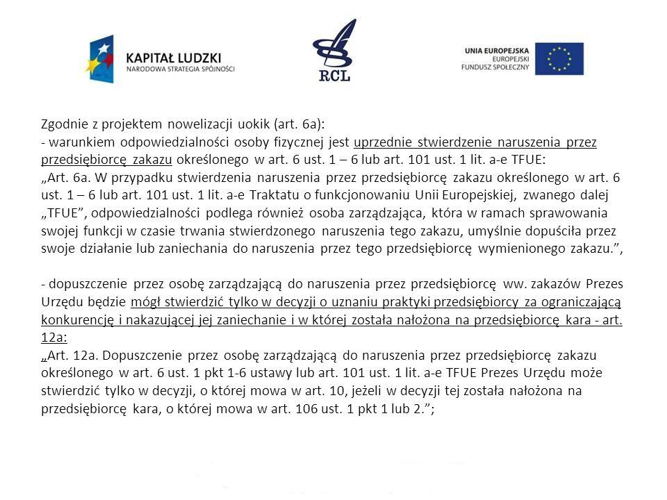 Zgodnie z projektem nowelizacji uokik (art.