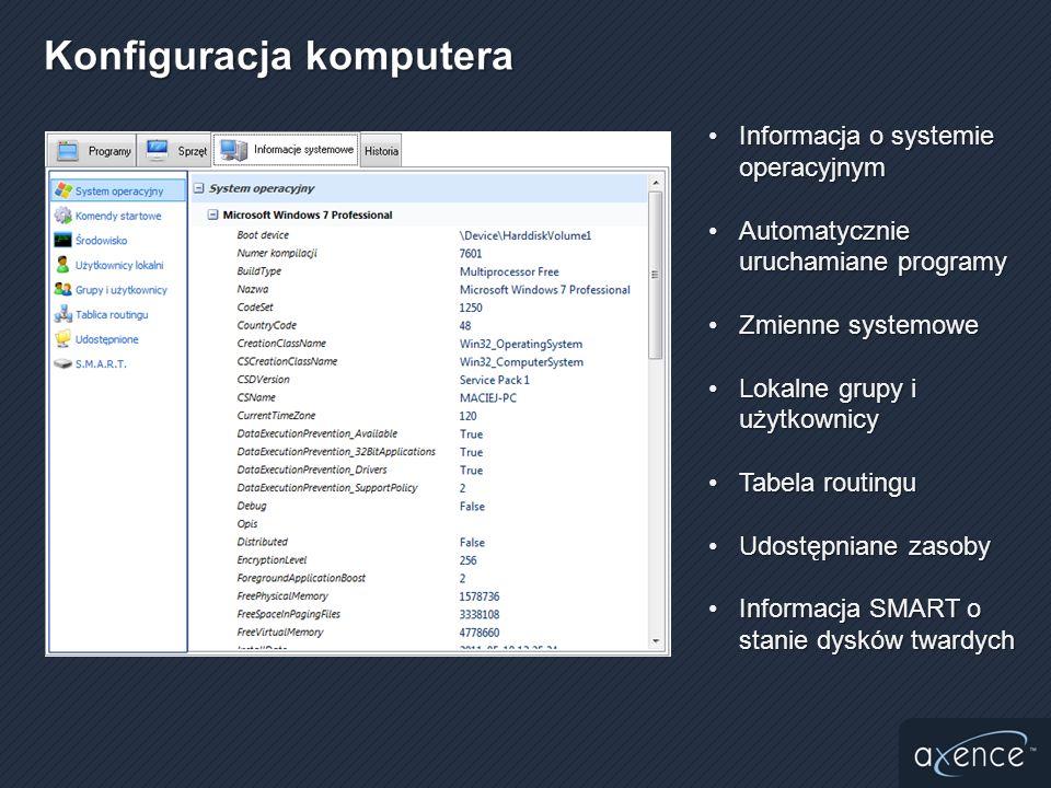 Informacja o systemie operacyjnymInformacja o systemie operacyjnym Automatycznie uruchamiane programyAutomatycznie uruchamiane programy Zmienne system