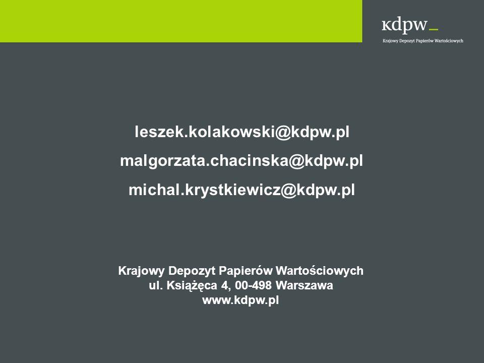 leszek.kolakowski@kdpw.pl malgorzata.chacinska@kdpw.pl michal.krystkiewicz@kdpw.pl Krajowy Depozyt Papierów Wartościowych ul. Książęca 4, 00-498 Warsz