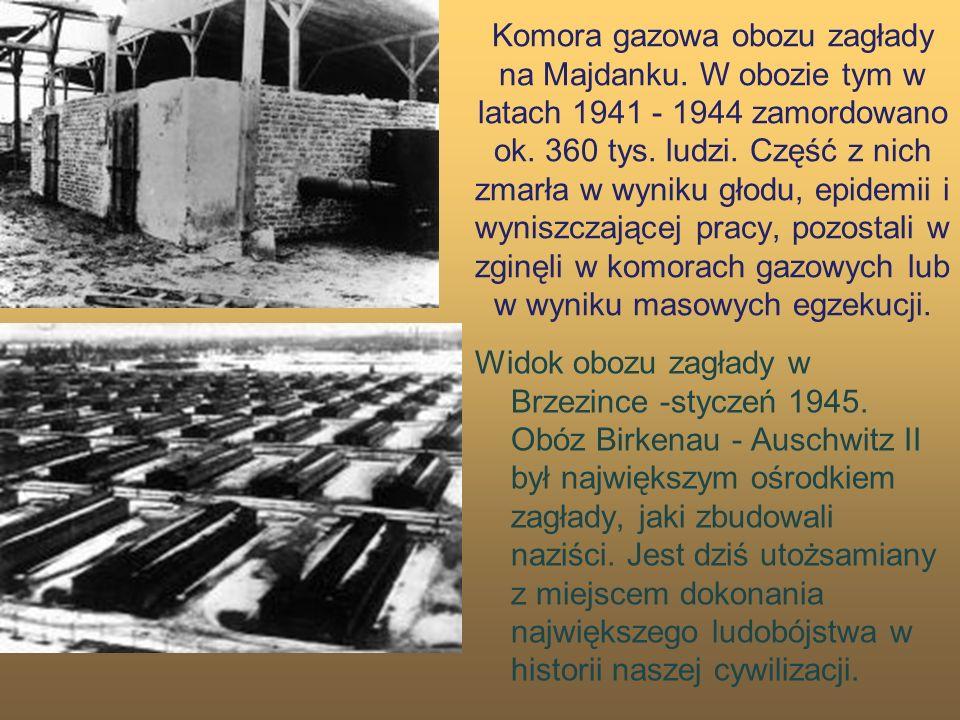 Komora gazowa obozu zagłady na Majdanku. W obozie tym w latach 1941 - 1944 zamordowano ok. 360 tys. ludzi. Część z nich zmarła w wyniku głodu, epidemi