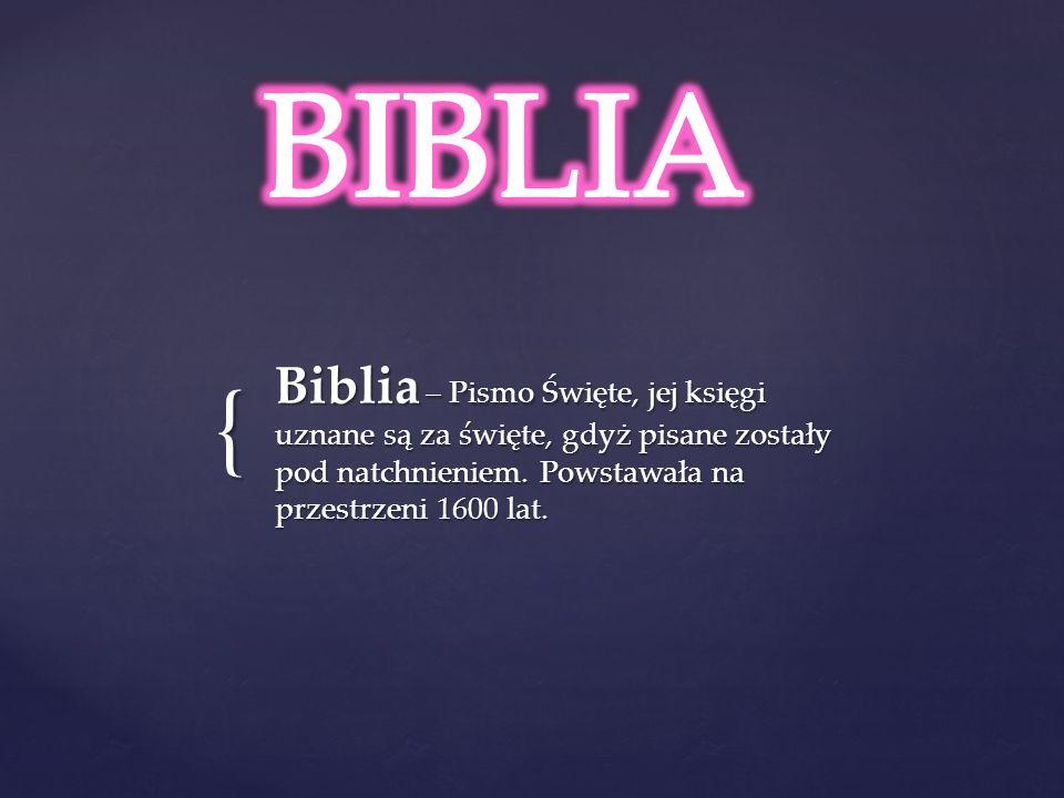 JEDEN jest Bóg, który dał nam JEDNĄ księgę – Biblię Biblia ma DWIE części – Stary i Nowy Testament Stary i Nowy Testament składają się z TRZECH rodzajów pism: ksiąg historycznych, nauczających i prorockich.