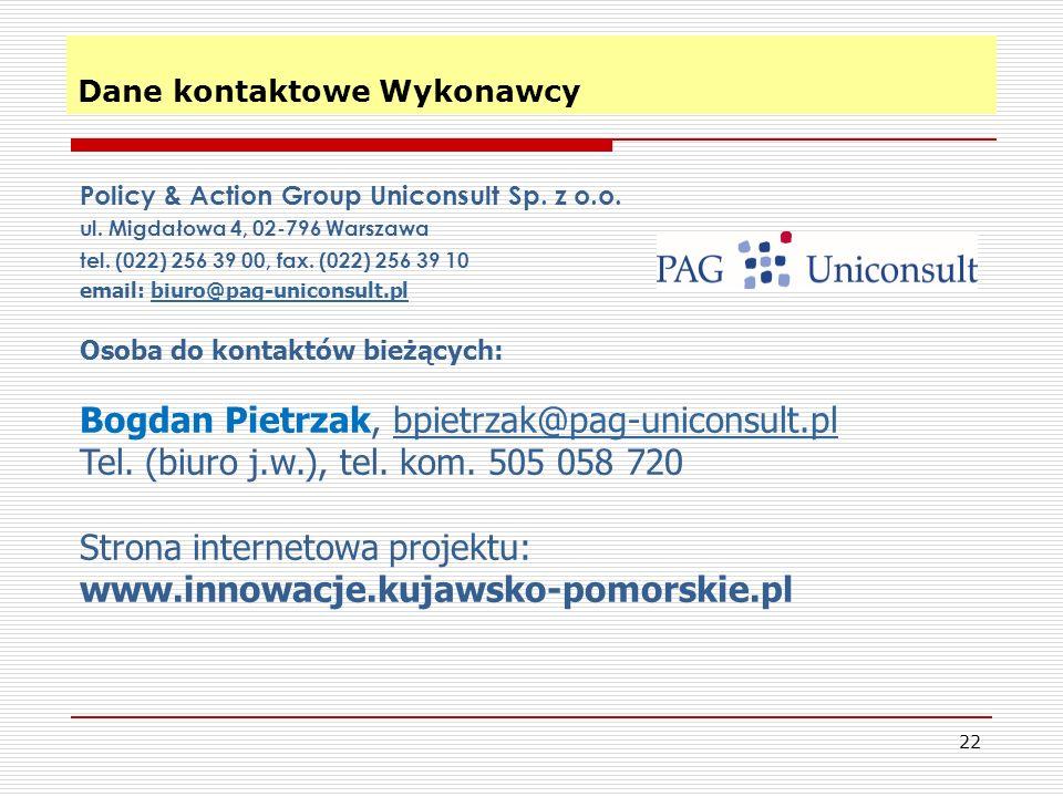 Dane kontaktowe Wykonawcy 22 Policy & Action Group Uniconsult Sp. z o.o. ul. Migdałowa 4, 02-796 Warszawa tel. (022) 256 39 00, fax. (022) 256 39 10 e