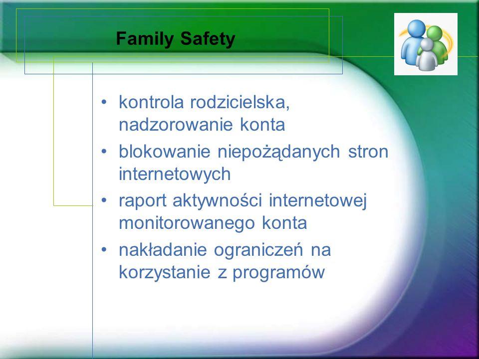 Family Safety kontrola rodzicielska, nadzorowanie konta blokowanie niepożądanych stron internetowych raport aktywności internetowej monitorowanego kon