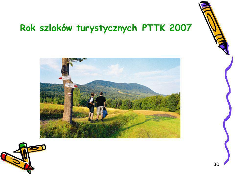 30 Rok szlaków turystycznych PTTK 2007