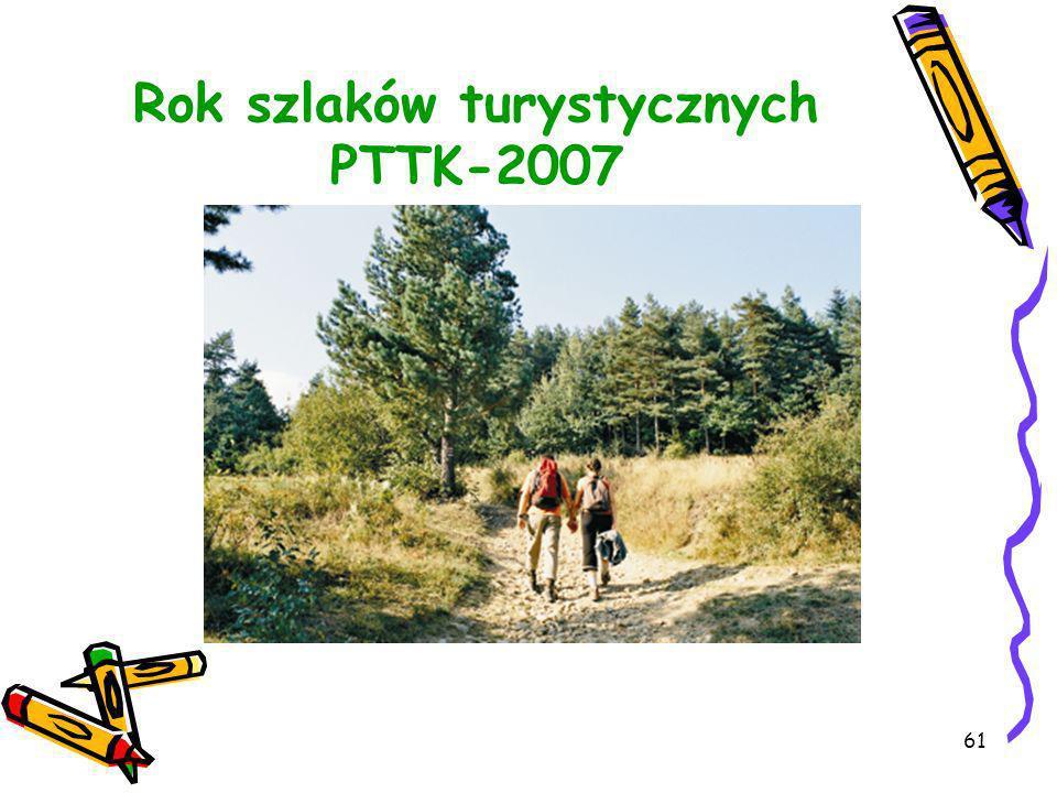 61 Rok szlaków turystycznych PTTK-2007