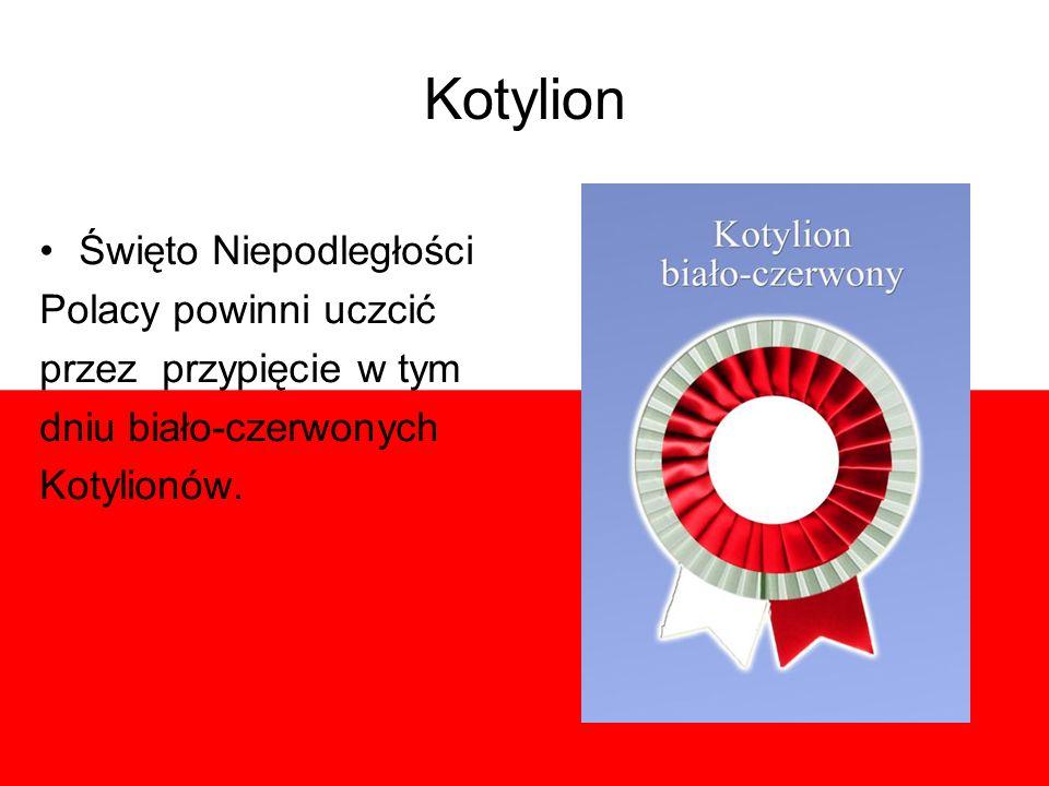 Kotylion Święto Niepodległości Polacy powinni uczcić przez przypięcie w tym dniu biało-czerwonych Kotylionów.