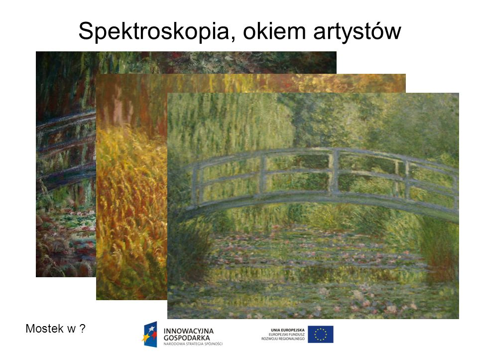 Spektroskopia, okiem artystów Mostek w ?