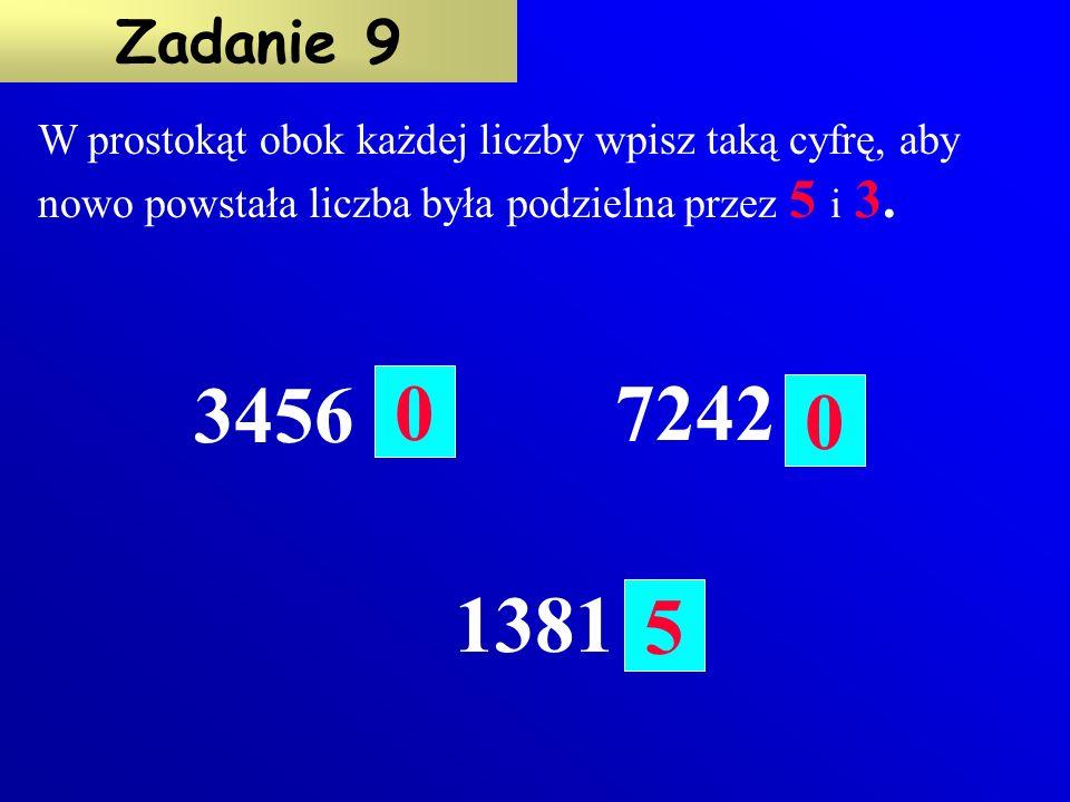 Postaw znak X obok liczby podzielnej przez 25.