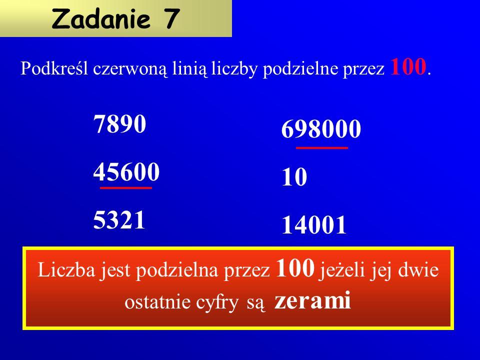 Nie wykonując obliczeń, oceń czy iloczyn 12 27 40 jest podzielny przez: 2 3 5 7 18 45 72 Właściwą liczbę podkreśl kolorem czerwonym.