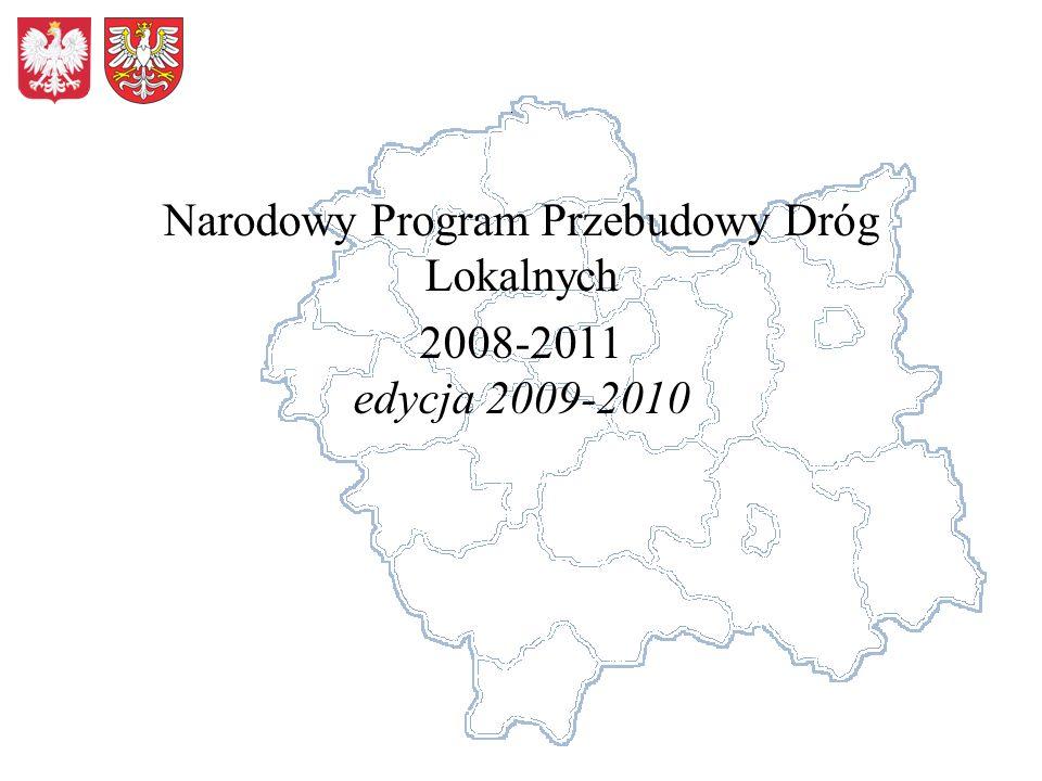 Narodowy Program Przebudowy Dróg Lokalnych 2008-2011 edycja 2009-2010