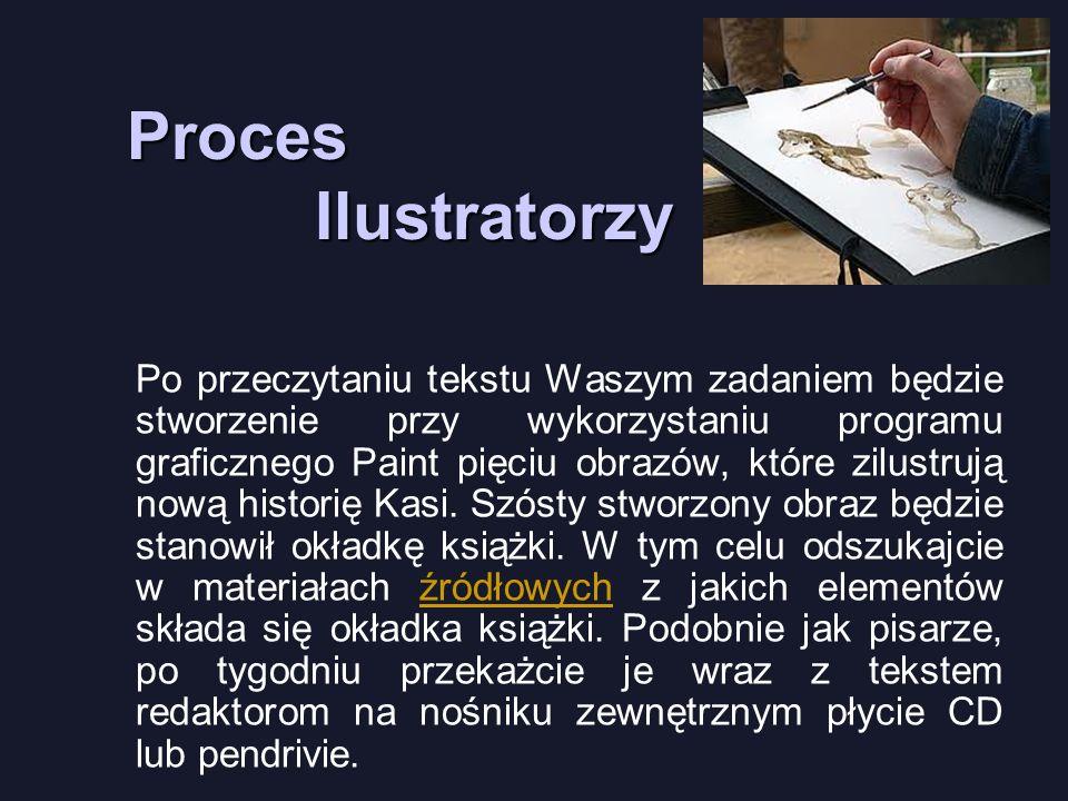 Ilustratorzy Po przeczytaniu tekstu Waszym zadaniem będzie stworzenie przy wykorzystaniu programu graficznego Paint pięciu obrazów, które zilustrują n