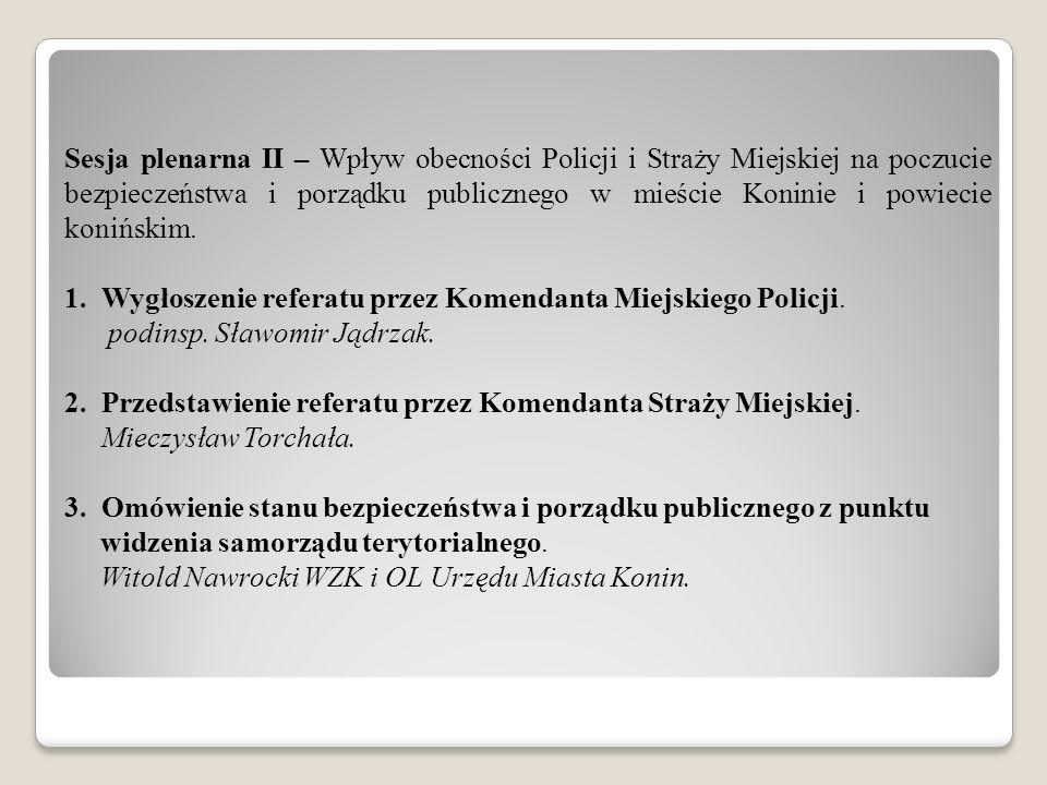 Sesja plenarna III – Blok dyskusyjny i podsumowujący.