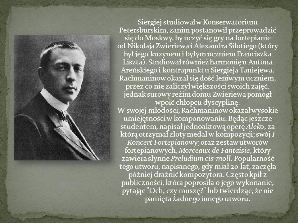 Siergiej studiował w Konserwatorium Petersburskim, zanim postanowił przeprowadzić się do Moskwy, by uczyć się gry na fortepianie od Nikołaja Zwieriewa