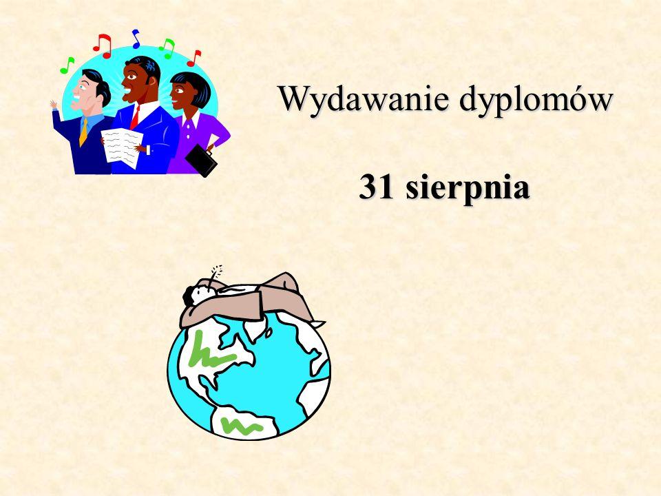 Wydawanie dyplomów 31 sierpnia