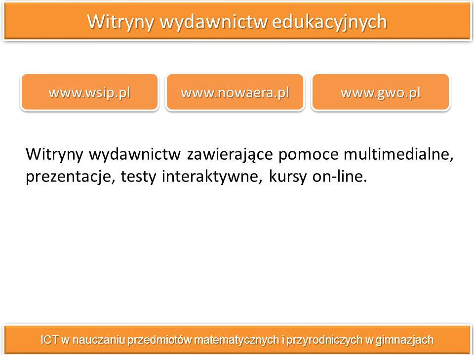 Witryny wydawnictw zawierające pomoce multimedialne, prezentacje, testy interaktywne, kursy on-line.