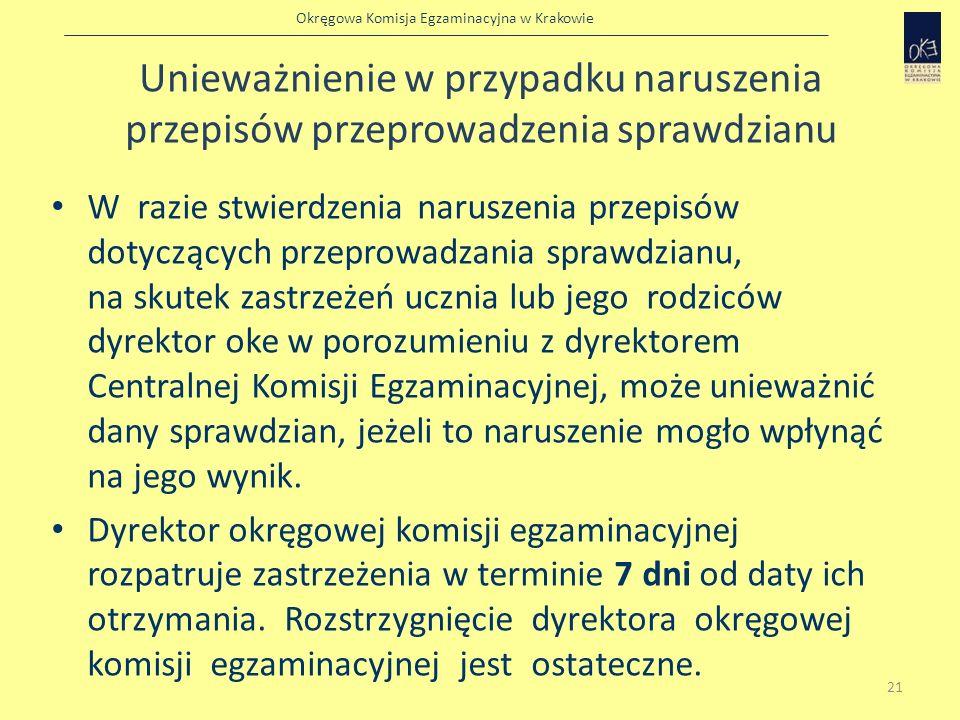 Okręgowa Komisja Egzaminacyjna w Krakowie Unieważnienie w przypadku naruszenia przepisów przeprowadzenia sprawdzianu W razie stwierdzenia naruszenia p