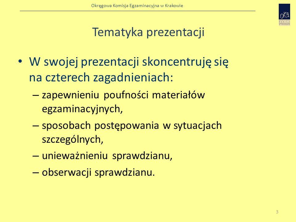 Okręgowa Komisja Egzaminacyjna w Krakowie Unieważnienie sprawdzianu przez dyrektora szkoły Zdającemu można przerwać sprawdzian i unieważnić jego pracę w przypadku: – stwierdzenia niesamodzielnego rozwiązywania zadań przez ucznia (słuchacza), – wniesienia przez ucznia (słuchacza) do sali egzaminacyjnej urządzenia telekomunikacyjnego albo korzystania przez ucznia (słuchacza) w sali egzaminacyjnej z urządzenia telekomunikacyjnego, 14