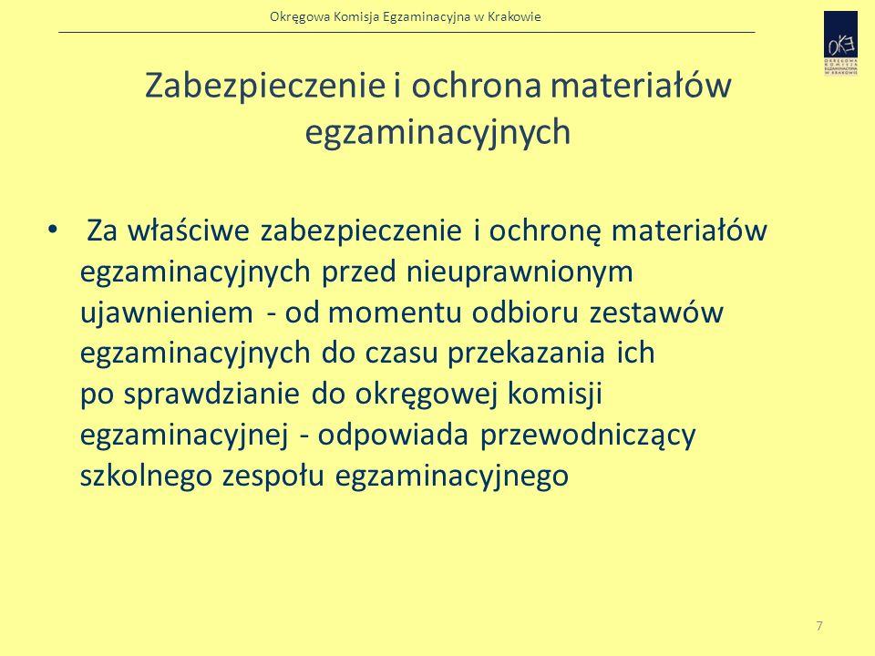 Okręgowa Komisja Egzaminacyjna w Krakowie Odbiór materiałów egzaminacyjnych przez PSZE 8 Jeśli paczki z materiałami egzaminacyjnymi są naruszone lub ich zawartość nie jest zgodna z zapotrzebowaniem na zestawy egzaminacyjne, przewodniczący lub upoważniony przez niego członek szkolnego zespołu egzaminacyjnego niezwłocznie powiadamia o tym dyrektora okręgowej komisji egzaminacyjnej oraz dystrybutora materiałów egzaminacyjnych.