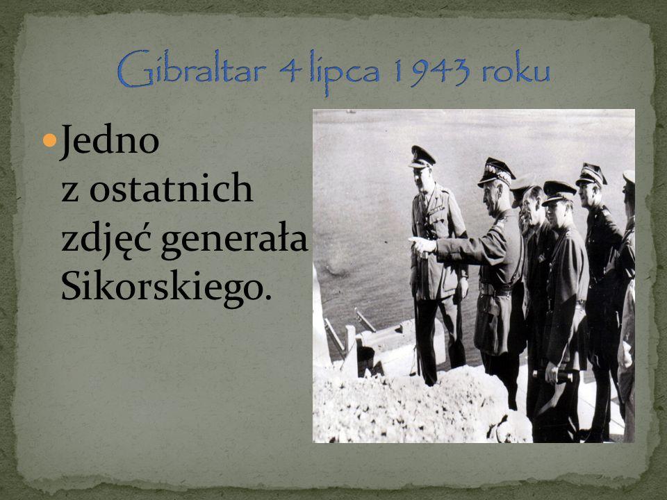 Jedno z ostatnich zdjęć generała Sikorskiego.