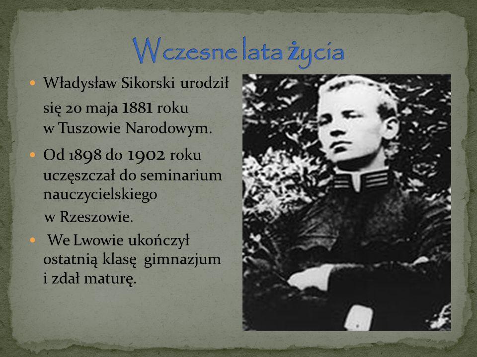 Władysław Sikorski urodził się 20 maja 1 88 1 roku w Tuszowie Narodowym. Od 18 9 8 do 1902 roku uczęszczał do seminarium nauczycielskiego w Rzeszowie.