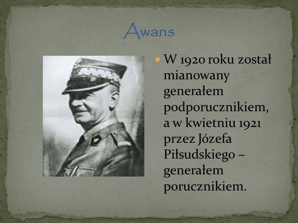 W 1920 roku został mianowany generałem podporucznikiem, a w kwietniu 1921 przez Józefa Piłsudskiego – generałem porucznikiem.