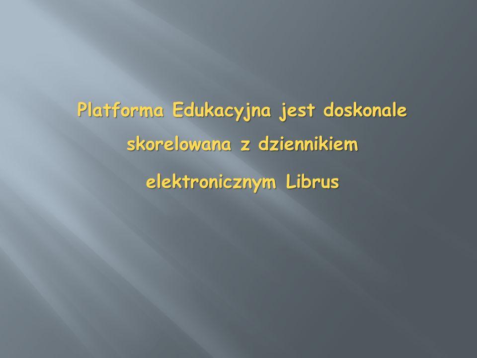 Platforma Edukacyjna jest doskonale skorelowana z dziennikiem elektronicznym Librus