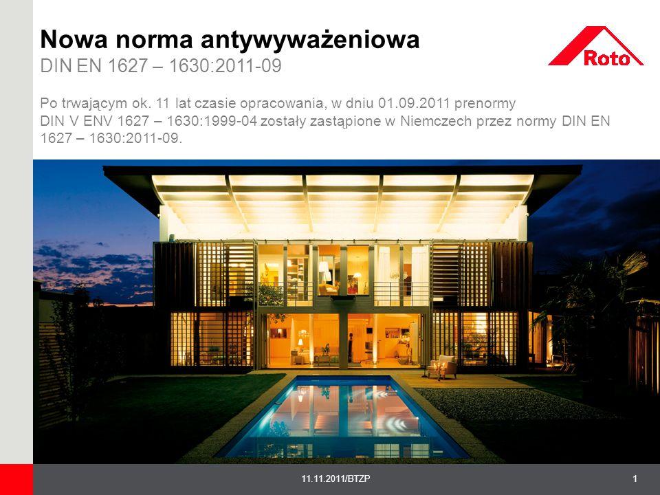 1211.11.2011/BTZP Nowa norma antywyważeniowa DIN EN 1627 – 1630:2011-09 7.