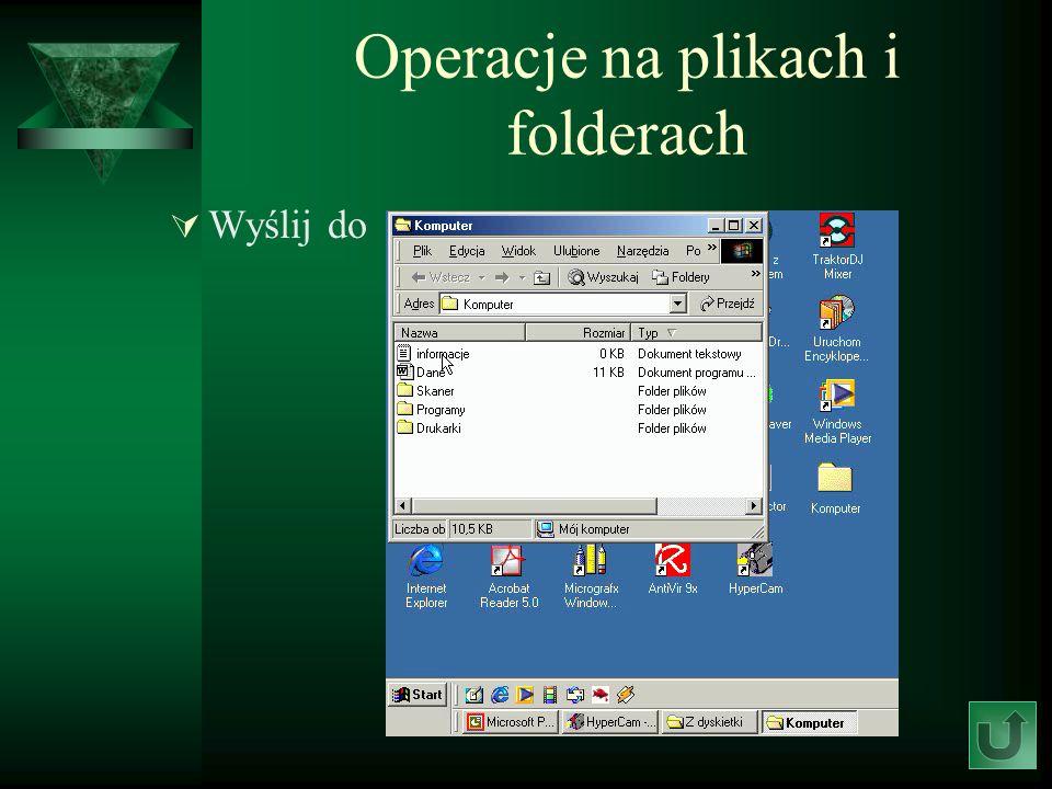 Operacje na plikach i folderach Wyślij do