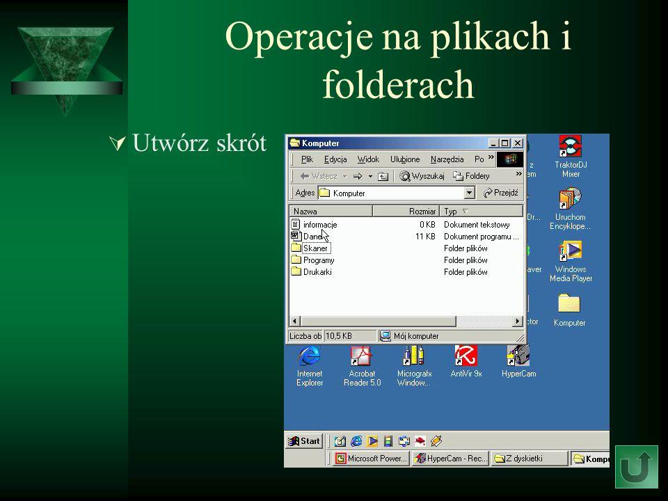 Operacje na plikach i folderach Utwórz skrót