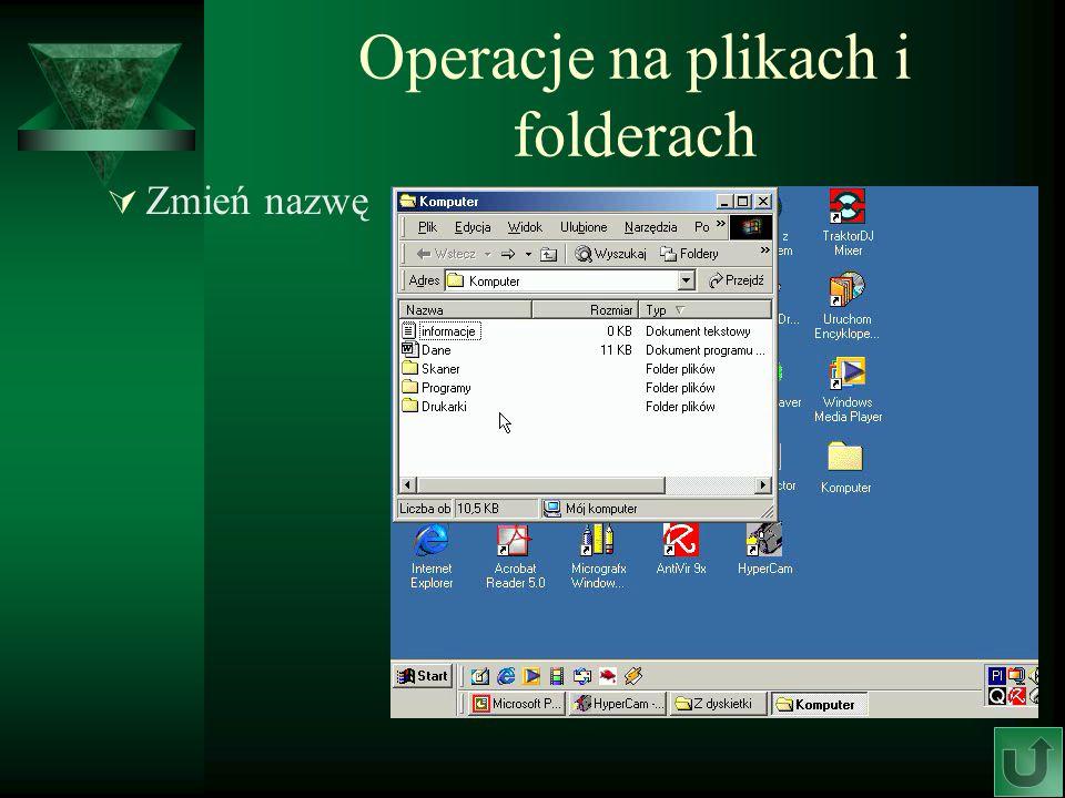 Operacje na plikach i folderach Zmień nazwę