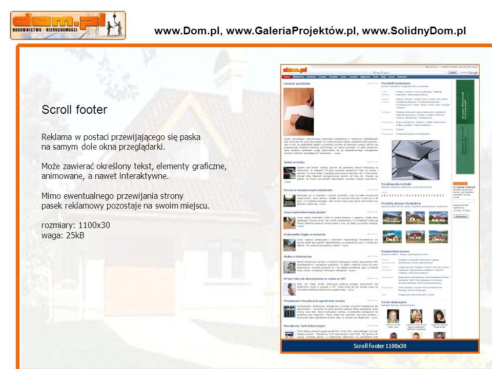 Scroll footer 1100x30 Scroll footer Reklama w postaci przewijającego się paska na samym dole okna przeglądarki. Może zawierać określony tekst, element