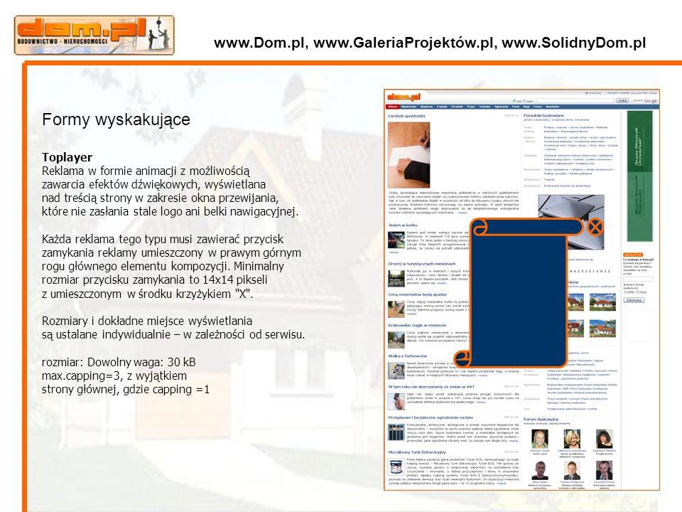 Formy wyskakujące Toplayer Reklama w formie animacji z możliwością zawarcia efektów dźwiękowych, wyświetlana nad treścią strony w zakresie okna przewi