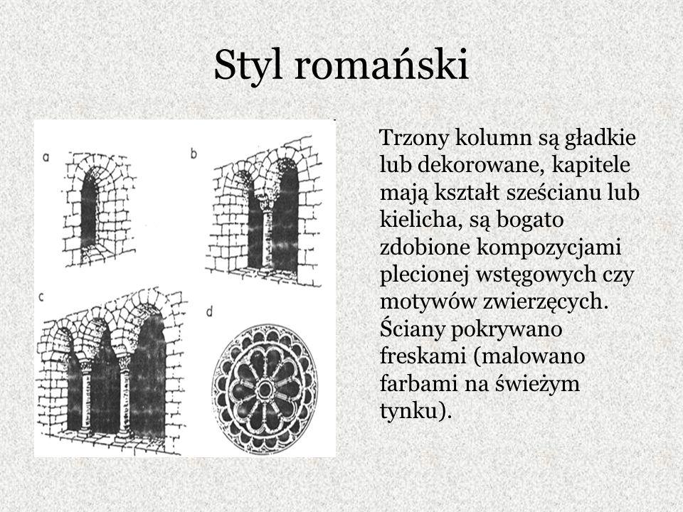 Styl romański Trzony kolumn są gładkie lub dekorowane, kapitele mają kształt sześcianu lub kielicha, są bogato zdobione kompozycjami plecionej wstęgowych czy motywów zwierzęcych.