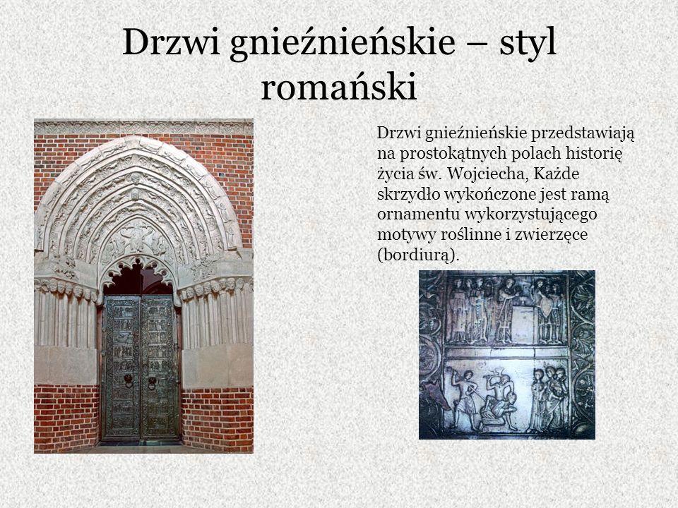 Drzwi gnieźnieńskie – styl romański Drzwi gnieźnieńskie przedstawiają na prostokątnych polach historię życia św.