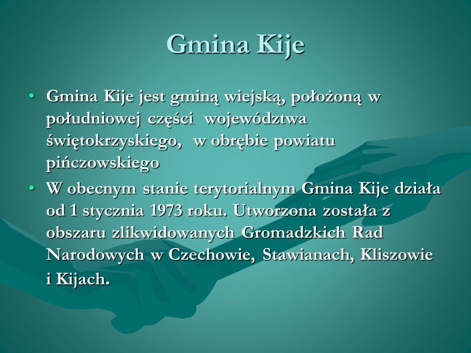 Gmina Kije Gmina Kije jest gminą wiejską, położoną w południowej części województwa świętokrzyskiego, w obrębie powiatu pińczowskiegoGmina Kije jest gminą wiejską, położoną w południowej części województwa świętokrzyskiego, w obrębie powiatu pińczowskiego W obecnym stanie terytorialnym Gmina Kije działa od 1 stycznia 1973 roku.