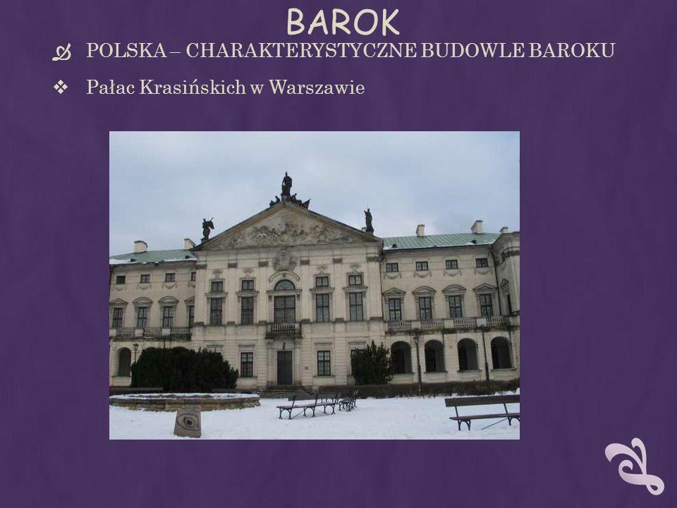 BAROK POLSKA – CHARAKTERYSTYCZNE BUDOWLE BAROKU Pałac Krasińskich w Warszawie