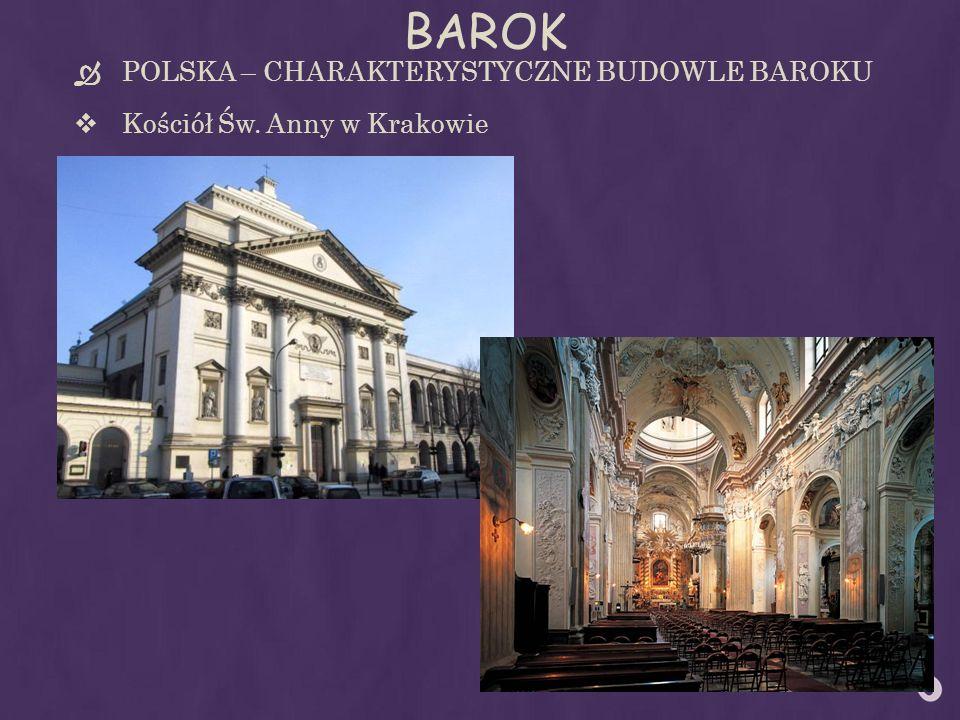 BAROK POLSKA – CHARAKTERYSTYCZNE BUDOWLE BAROKU Kościół Św. Anny w Krakowie
