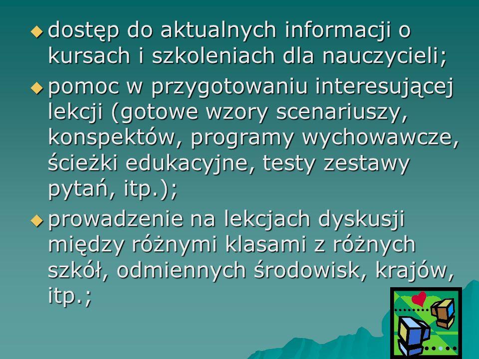 dostęp do aktualnych informacji o kursach i szkoleniach dla nauczycieli; dostęp do aktualnych informacji o kursach i szkoleniach dla nauczycieli; pomo