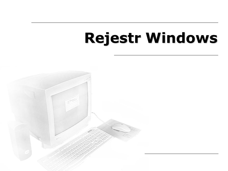 Rejestr Windows Przeszukiwanie rejestru Zanim zaczniesz wprowadzać zmiany do rejestru, musisz odnaleźć interesujące cię klucze.