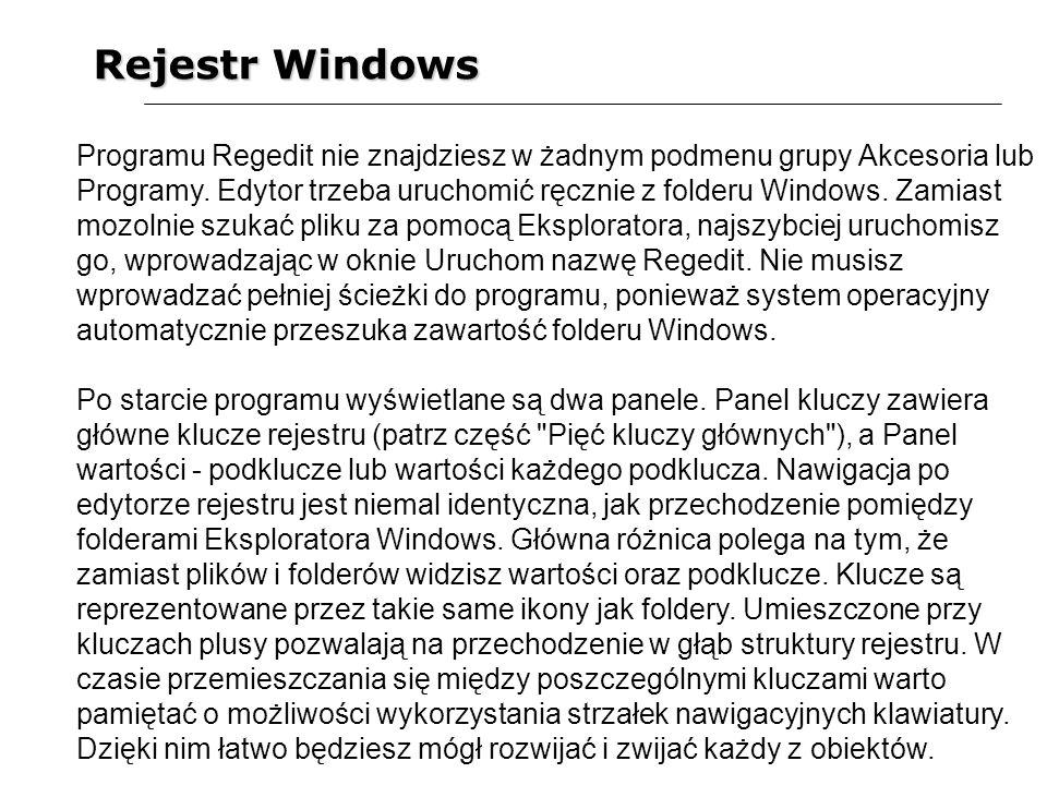 Rejestr Windows Programu Regedit nie znajdziesz w żadnym podmenu grupy Akcesoria lub Programy. Edytor trzeba uruchomić ręcznie z folderu Windows. Zami