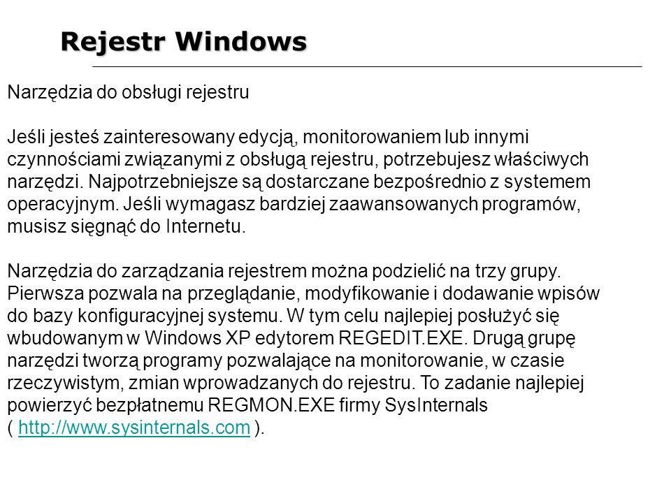 Rejestr Windows Ostatnią i najczęściej spotykaną grupą narzędzi są aplikacje, których celem jest porządkowanie rejestru.