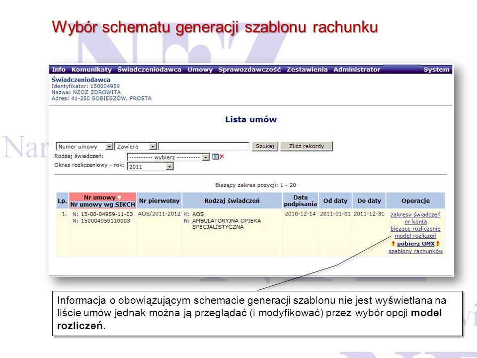 Wybór schematu generacji szablonu rachunku Informacja o obowiązującym schemacie generacji szablonu nie jest wyświetlana na liście umów jednak można ją