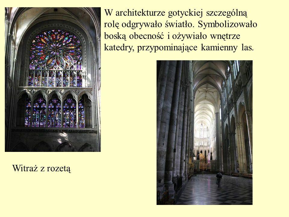 W architekturze gotyckiej szczególną rolę odgrywało światło. Symbolizowało boską obecność i ożywiało wnętrze katedry, przypominające kamienny las. Wit
