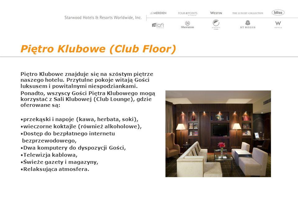 Piętro Klubowe (Club Floor) Piętro Klubowe znajduje się na szóstym piętrze naszego hotelu.